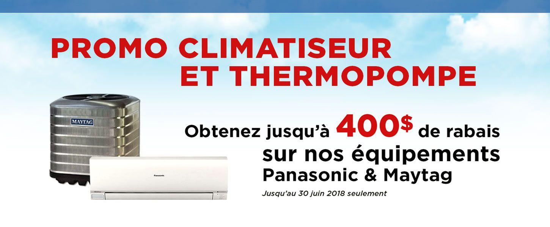 Promotion climatiseur et thermopompe